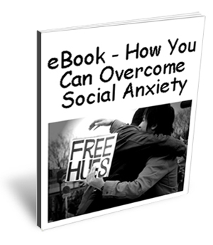 eBook - How You Can Overcome Social Anxiety